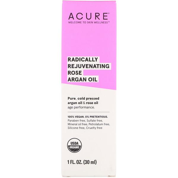 Acure, ラジカルに若さを取り戻す、ローズアルガンオイル、1液量オンス(30 ml)