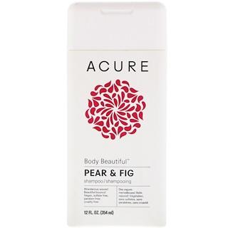 Acure, Body Beautiful Shampoo, Pear & Fig, 12 fl oz (354 ml)