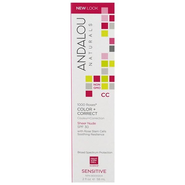 Andalou Naturals, CC 1000 Roses, Color + Correct, Sheer Nude SPF 30, Sensitive, 2 fl oz (58 ml)