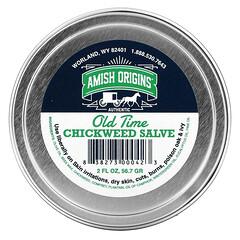 Amish Origins, Old Time Chickweed Salve,2 液量盎司(56.7 克)