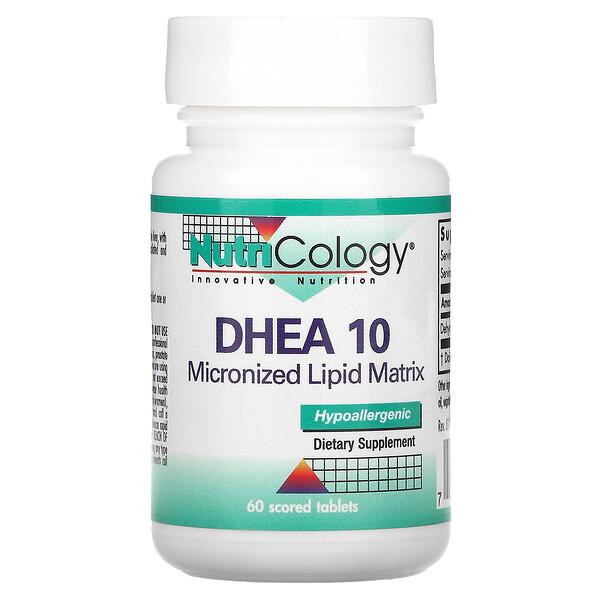 Nutricology, DHEA 10, Micronized Lipid Matrix, 60 Scored Tablets
