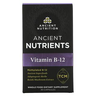 Dr. Axe / Ancient Nutrition, 维生素 B-12,30 粒胶囊