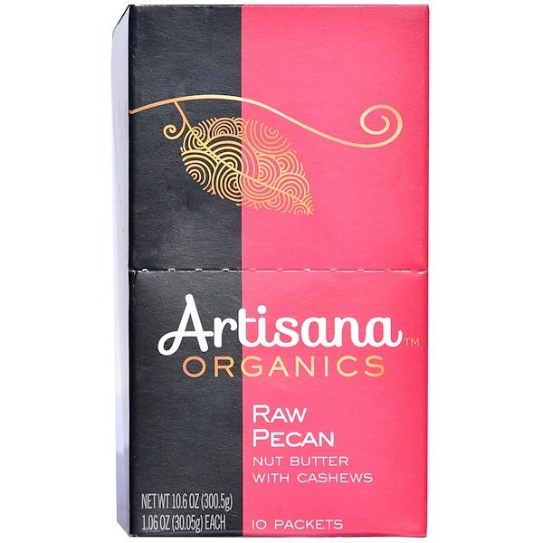 Artisana, Масло из сырых орехов пекан с кешью, 10 упаковок, 1,06 унции (30,05 г) каждая (Discontinued Item)