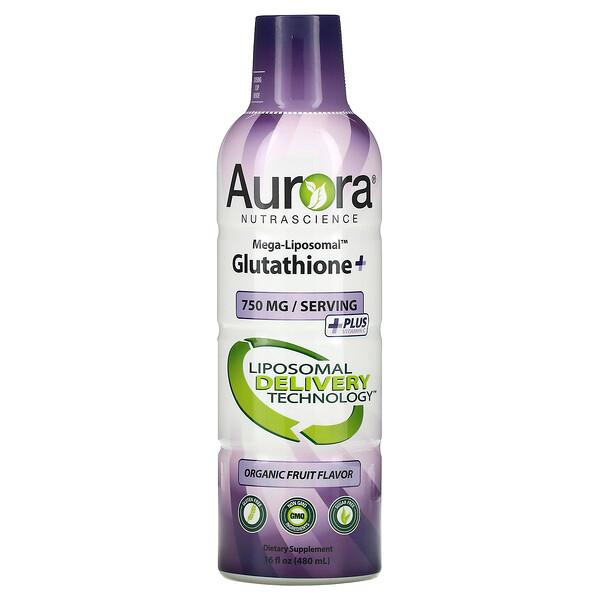 Aurora Nutrascience, Mega-Liposomal 谷胱甘肽 +,含维生素 C,有机水果味,750 毫克,16 盎司(480 毫升)