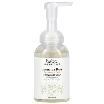 Babo Botanicals Sensitive Baby Foam Hand Soap, Fragrance Free, 8 fl oz (237 ml)
