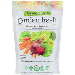 Beyond Fresh, Garden Fresh, Organic Super Vegetables Master Blend, Natural Flavor, 6.35 oz (180 g) отзывы