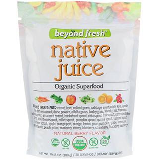 Beyond Fresh, عصير أصلي، سوبرفوود عضوي، بنكهة التوت الطبيعي، 10.58 أوقية (300 جم)
