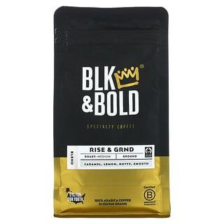 BLK & Bold, Specialty Coffee, Ground, Medium, Rise & GRND, 12 oz (340 g)