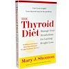 Books, The Thyroid Diet by Mary J. Shomon, 384 Page, Paper-Back Book (Discontinued Item)