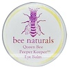 Bee Naturals, Queen Bee, Peeper Keeper Eye Balm, 0.6 oz