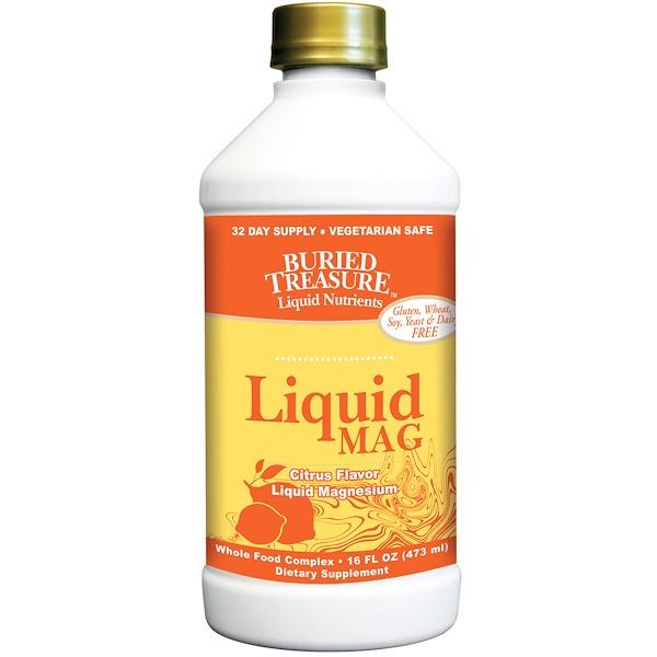 Buried Treasure, Жидкие питательные вещества, Liquid Mag, цитрусовый вкус, жидкий магний, 16 жидких унций (473 мл) (Discontinued Item)