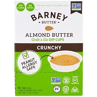 Barney Butter, Almond Butter, Grab & Go Dip Cups, Crunchy, 6 Single-Serve Dip Cups, 1 oz (28 g) Each
