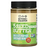 Beyond The Equator, 5 Seed Butter, Unsweetend, 16 oz (454 g)