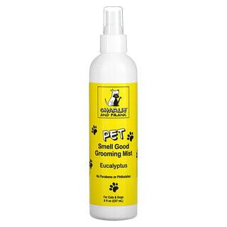 Charlie & Frank, Pet Smell Good Grooming Mist, Eucalyptus, 8 fl oz (237 ml)