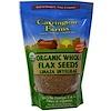 Carrington Farms, Organic Whole Flax Seeds, 15 oz (424.5 g) (Discontinued Item)