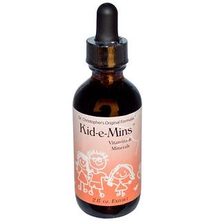 Christopher's Original Formulas, Kid-e-Mins, Vitamins & Minerals, 2 fl oz