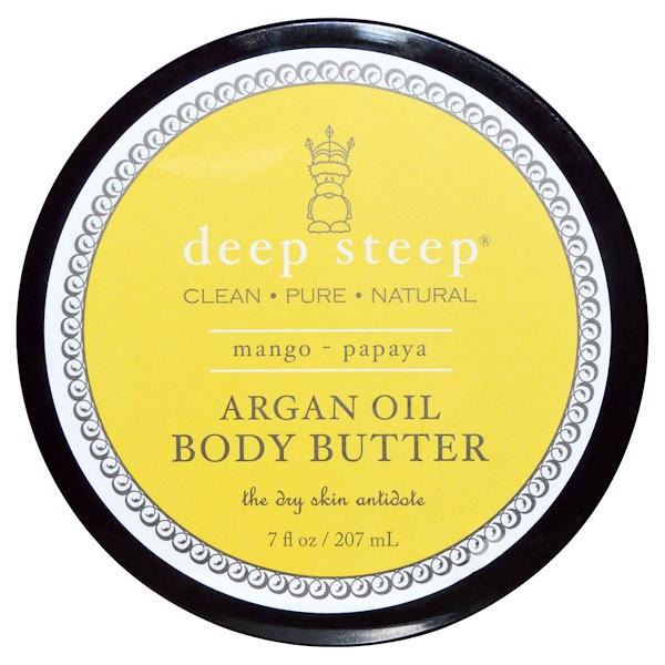 Deep Steep, Argan Oil Body Butter, Mango - Papaya, 7 fl oz (207 ml) (Discontinued Item)