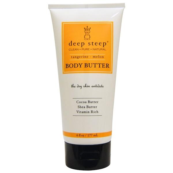 Deep Steep, Body Butter, Tangerine - Melon, 6 fl oz (177 ml) (Discontinued Item)