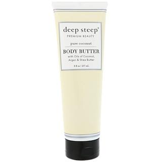 Deep Steep, Body Butter, Pure Coconut, 8 fl oz (237 ml)
