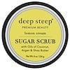 Deep Steep, Sugar Scrub، كريم الليمون، 8 أوقية (226 غرام)