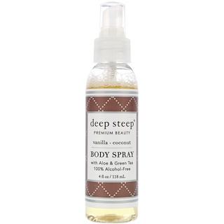 Deep Steep, Body Spray, Vanilla - Coconut, 4 fl oz (118 ml)