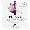 Derma E, Firming DMAE Moisturizer, with Alpha Lipoic and C-Ester, 2 oz (56 g)