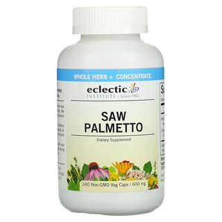 Eclectic Institute, Saw Palmetto, 600 mg, 240 Non-GMO Veg Caps