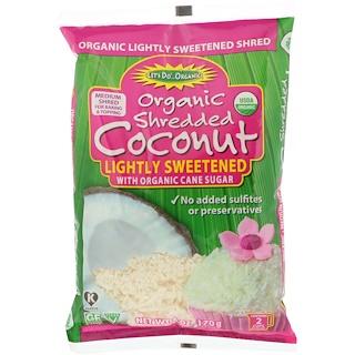 Edward & Sons, Let's Do Organic, Organic Shredded Coconut, Lightly Sweetened, 6 oz (170 g)