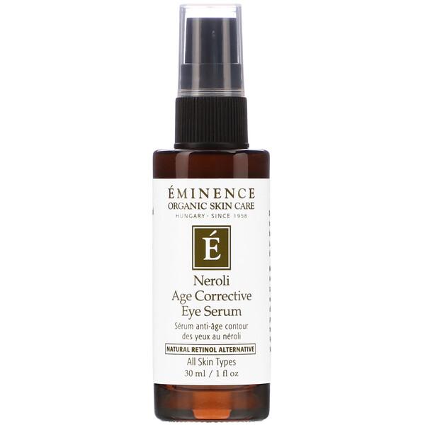 Eminence Organics, Neroli Age Corrective Eye Serum, 1 fl oz (30 ml)