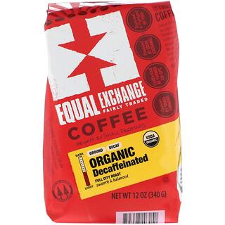 Equal Exchange, 有機,咖啡,脫因,深烘焙,研磨,12 盎司(340 克)