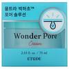 Etude, Wonder Pore, Cream, 2.53 fl oz (75 ml)