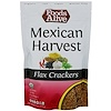 Foods Alive, Flax Crackers, Mexican Harvest, 4 oz (113 g)