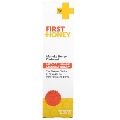 Купить First Honey Manuka Honey Ointment, 1 oz (28.4 g)