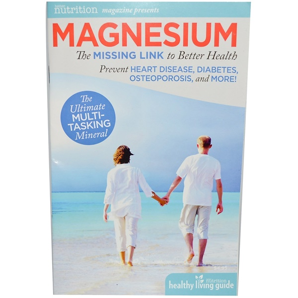 Special, Magnesium, The Missing Link to Better Health, 32 Pages  (Discontinued Item)