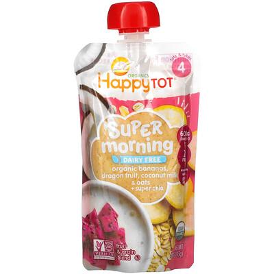 Купить Happy Family Organics Happy Tot, Super Morning, Organic Bananas, Dragon Fruit, Coconut Milk & Oats + Super Chia, Stage 4, 4 oz (113 g)