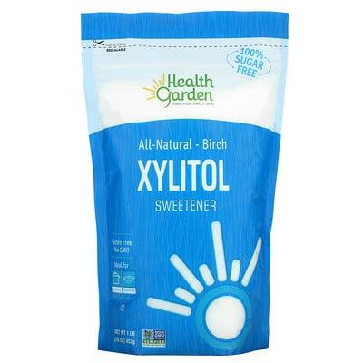 Купить Health Garden All Natural Birch Xylitol Sweetener, 16 oz (453 g)