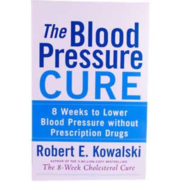 Healthy Origins, The Blood Pressure Cure, Robert E. Kowalski, 306 Page Paperback Book (Discontinued Item)