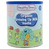 Healthy Times, Organic Growing Up Milk, 1 Year & Up, Vanilla, 12.7 oz (360 g)