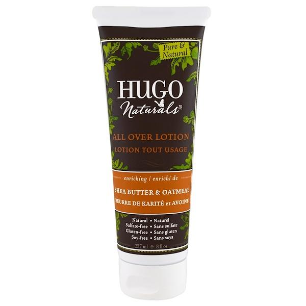 Hugo Naturals, Лосьон для всего тела, масло ши и овсяные хлопья, 8 жидк. унц. (236 мл) (Discontinued Item)