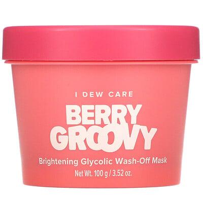 Купить I Dew Care Berry Groovy, Brightening Glycolic Wash-Off Mask, 3.52 oz (100 g)