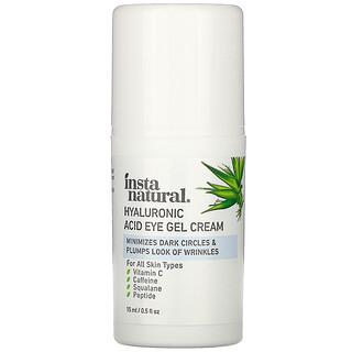 InstaNatural, Hyaluronic Acid Eye Gel Cream, 0.5 fl oz (15 ml)