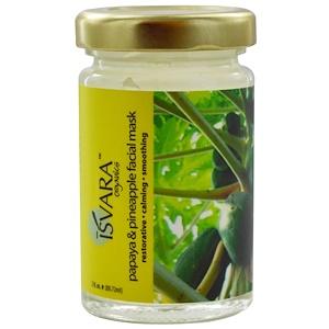 Исвара Органикс, Papaya & Pineapple Facial Mask, 3 fl oz (88.72 ml) отзывы покупателей