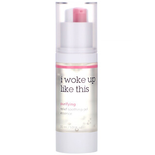 I Woke Up Like This, Purifying, Relief Soothing Gel Essence, 1.01 fl oz (30 ml)