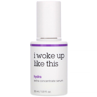I Woke Up Like This, Hydra, Extra Concentrate Serum, 1.01 fl oz (30 ml)
