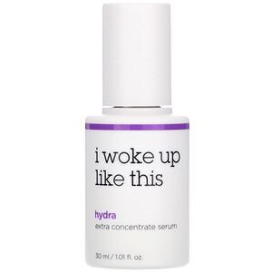 I Woke Up Like This, Hydra, Extra Concentrate Serum, 1.01 fl oz (30 ml) отзывы