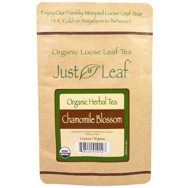 Just a Leaf Organic Tea, Листовой чай, Травяной чай, Цветы ромашки, 2 унции (56 г) (Discontinued Item)