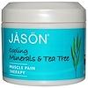 Jason Natural, Средство от боли в мышцах, охлаждающие минералы и чайное дерево, 4 унции (113 г) (Discontinued Item)