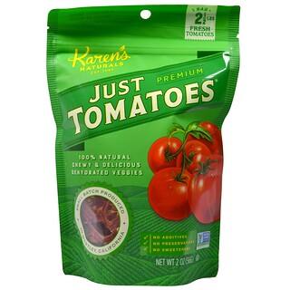 Karen's Naturals, Just Tomatoes, Premium, 2 oz (56 g)