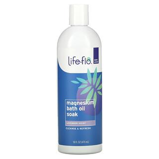 Life-flo, Magnesium Bath Oil Soak, Lavender, 16 fl oz (473 ml)