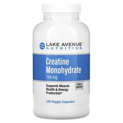 Lake Avenue Nutrition, كرياتين أحادي الهيدرات، 750 ملجم، 240 كبسولة نباتية